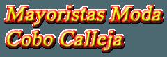 Mayoristas Ropa Moda Lencería Complementos Polígono Cobo Calleja